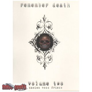 Remember Death  Vol. 2 by Damien Friesz